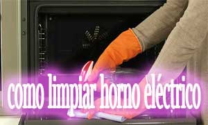 como limpiar horno electrico